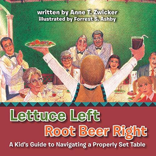 Lettuce Left Root Beer Right By Anne T Zwicker