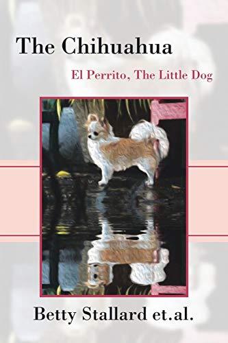 The Chihuahua By Betty Stallard