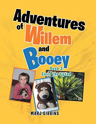 Adventures of Willem and Booey By Marj Gibbins