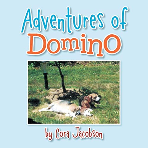 Adventures of Domino By Cora Jacobson