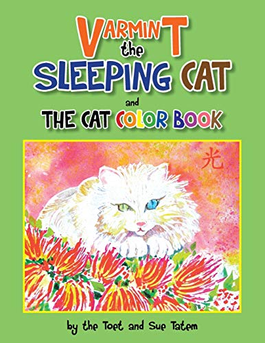 Varmint the Sleeping Cat and the Cat Color Book By The Toet