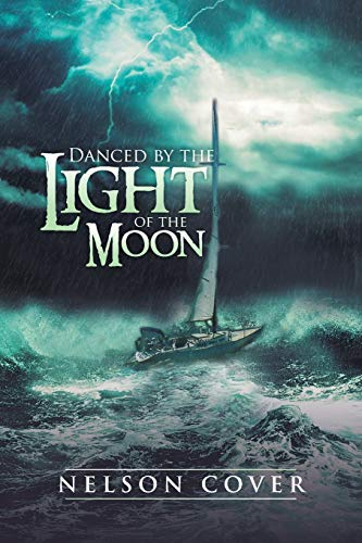 Danced by the Light of the Moon By Nelson Cover