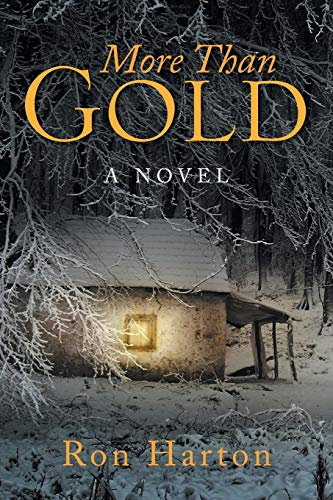 More Than Gold By Ron Harton