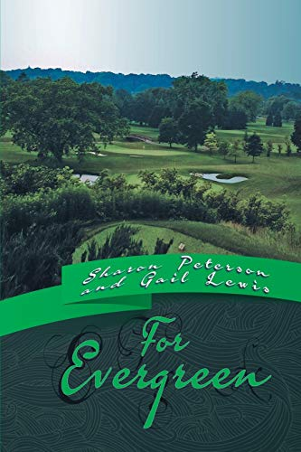 For Evergreen By Sharon Peterson