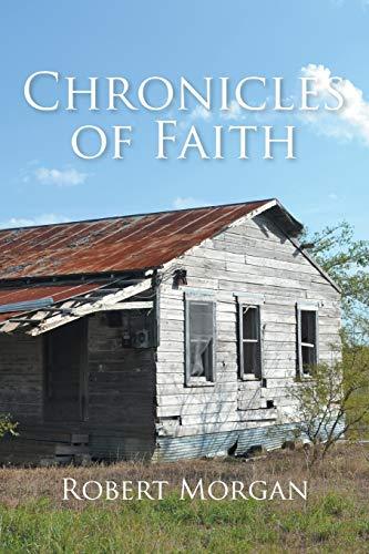 Chronicles of Faith By Robert Morgan
