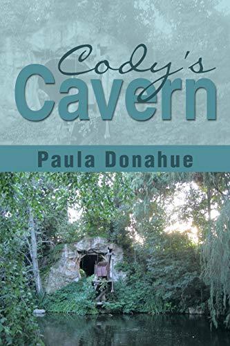 Cody's Cavern By Paula Donahue