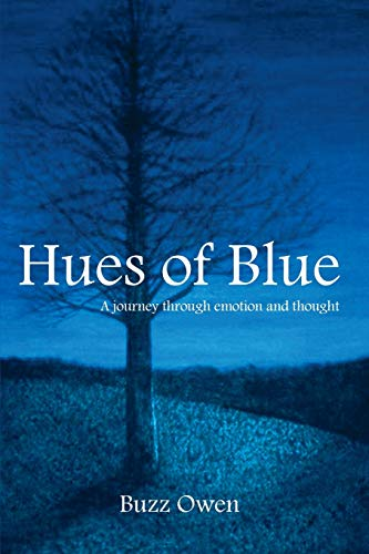 Hues of Blue By Buzz Owen