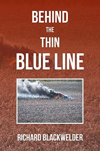 Behind the Thin Blue Line By Richard Blackwelder