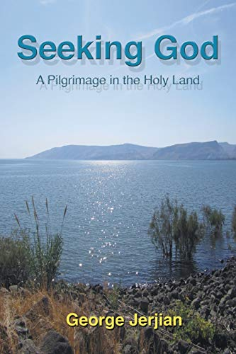 Seeking God By George Jerjian