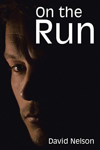 On the Run By Rabbi David Nelson, Ph.D.