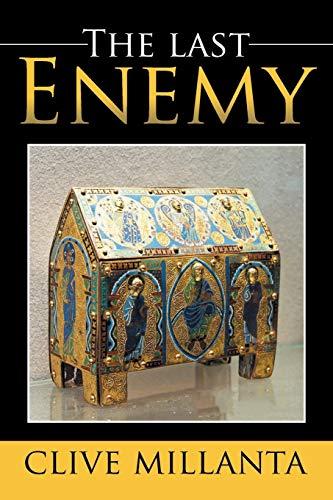 The last Enemy By Clive Millanta