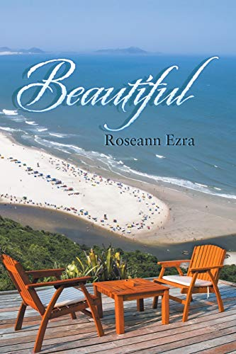 Beautiful By Roseann Ezra