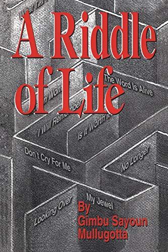 A Riddle of Life By Gimbu Sayoun Mullugotta