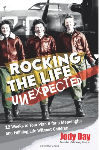 Rocking the Life Unexpected By Jody Day