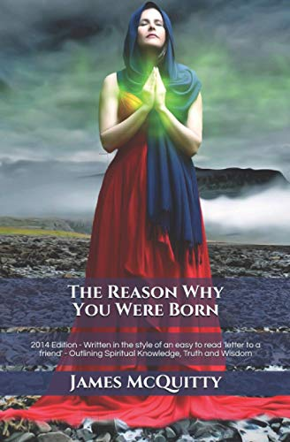 The Reason Why You Were Born By James J McQuitty
