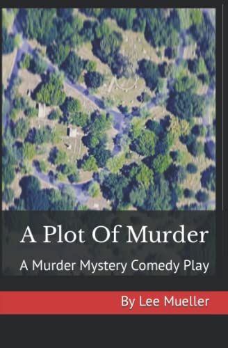 A Plot Of Murder By Lee Mueller