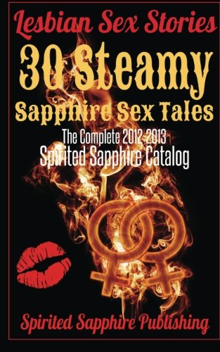 Lesbian Sex Stories By Spirited Sapphire Publishing