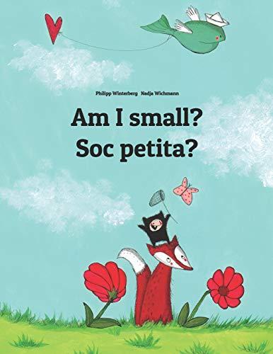 Am I small? Soc petita? By Nadja Wichmann