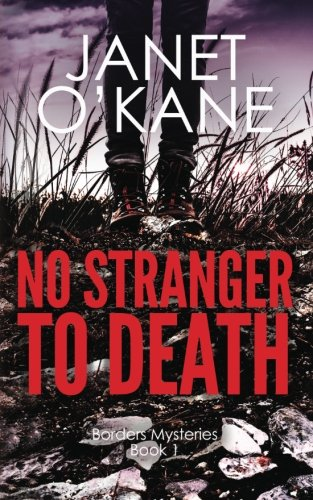 No Stranger to Death By Janet O'Kane