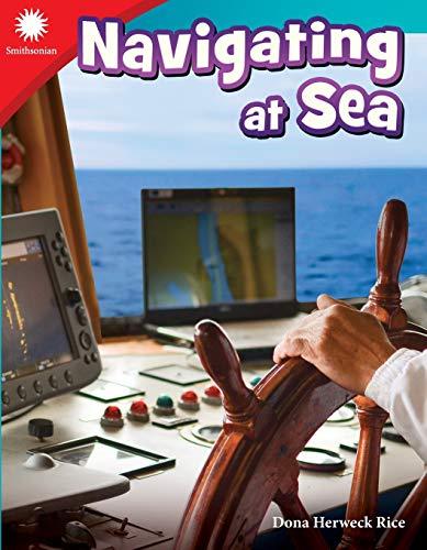 Navigating at Sea By Dona Herweck Rice