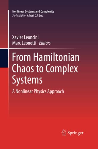 From Hamiltonian Chaos to Complex Systems By Xavier Leoncini