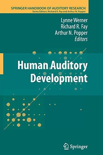 Human Auditory Development By Lynne Werner