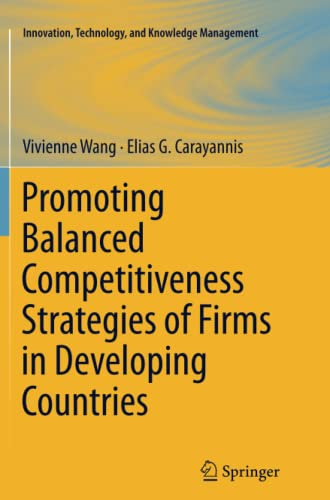 Promoting Balanced Competitiveness Strategies of Firms in Developing Countries By Vivienne W L Wang