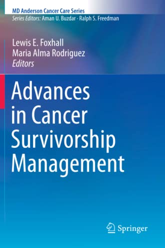 Advances in Cancer Survivorship Management By Lewis E. Foxhall