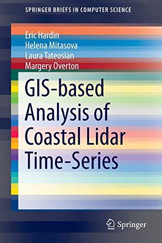 GIS-based Analysis of Coastal Lidar Time-Series By Eric Hardin