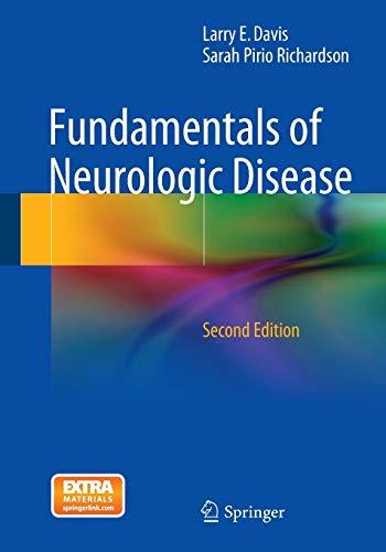 Fundamentals of Neurologic Disease By Larry E. Davis, M.D.