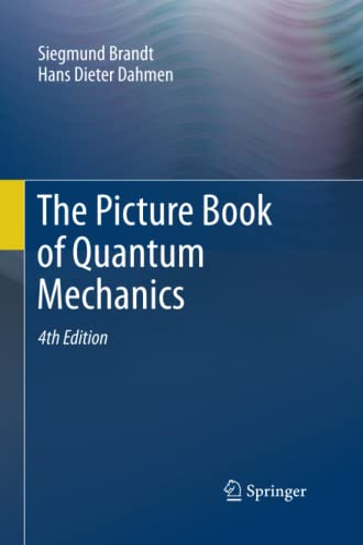 The Picture Book of Quantum Mechanics By Siegmund Brandt