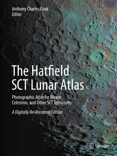 The Hatfield SCT Lunar Atlas By Anthony Cook