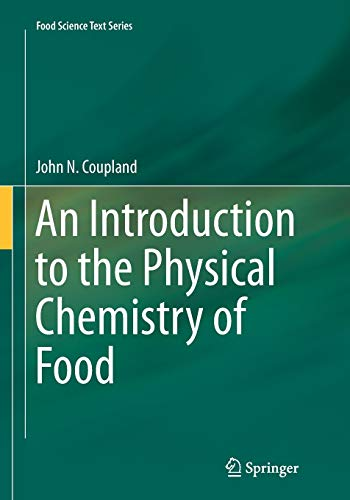 An Introduction to the Physical Chemistry of Food By John N. Coupland