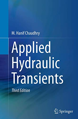 Applied Hydraulic Transients By M. Hanif Chaudhry