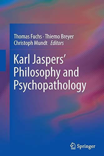 Karl Jaspers' Philosophy and Psychopathology By Thomas Fuchs