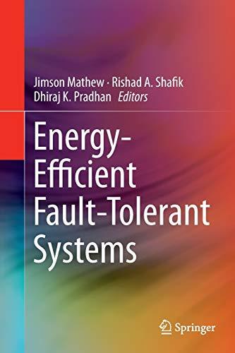Energy-Efficient Fault-Tolerant Systems By Jimson Mathew