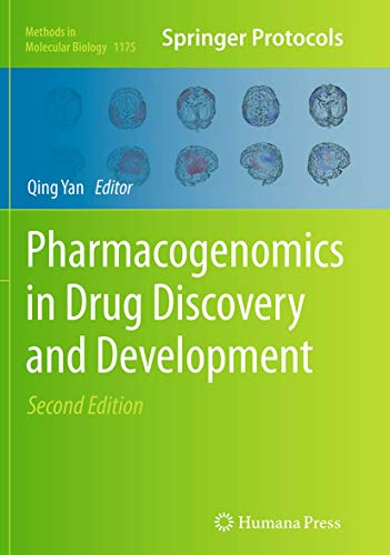 Pharmacogenomics in Drug Discovery and Development By Qing Yan
