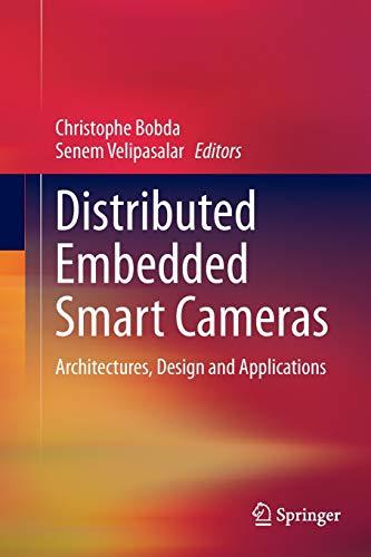Distributed Embedded Smart Cameras By Christophe Bobda