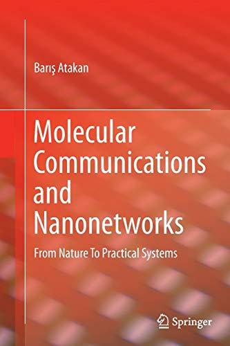 Molecular Communications and Nanonetworks By Baris Atakan