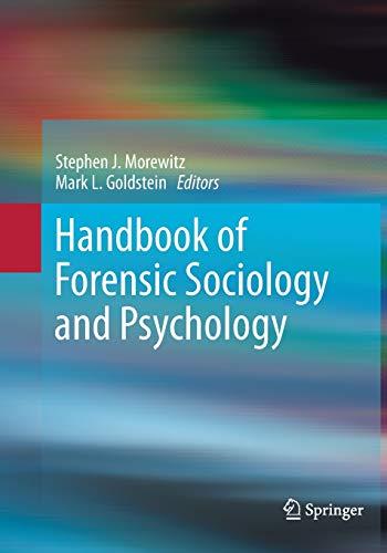 Handbook of Forensic Sociology and Psychology By Stephen J. Morewitz