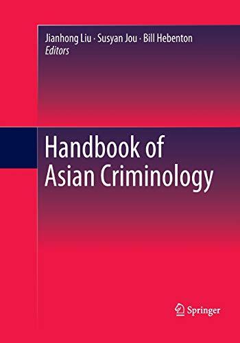 Handbook of Asian Criminology By Jianhong Liu