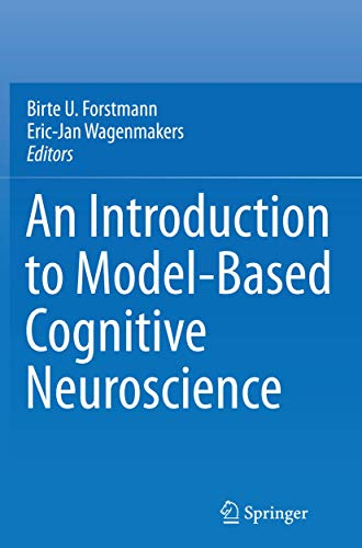 An Introduction to Model-Based Cognitive Neuroscience By Birte U. Forstmann