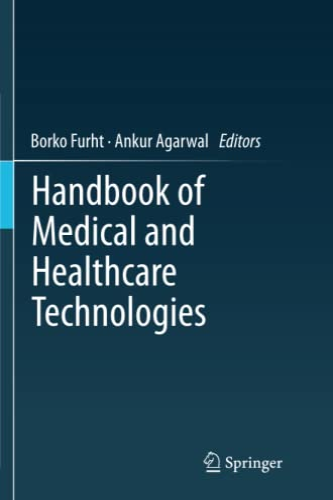 Handbook of Medical and Healthcare Technologies By Borko Furht