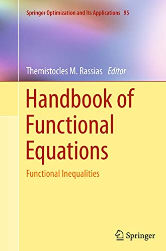 Handbook of Functional Equations By Themistocles M. Rassias