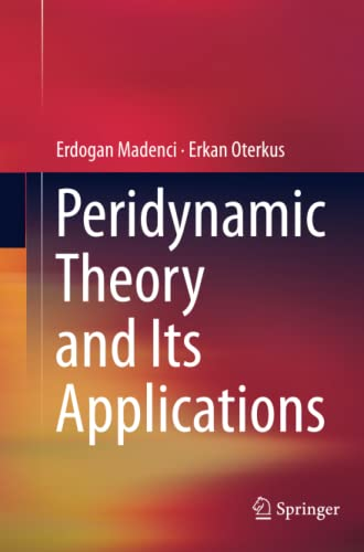 Peridynamic Theory and Its Applications By Erdogan Madenci