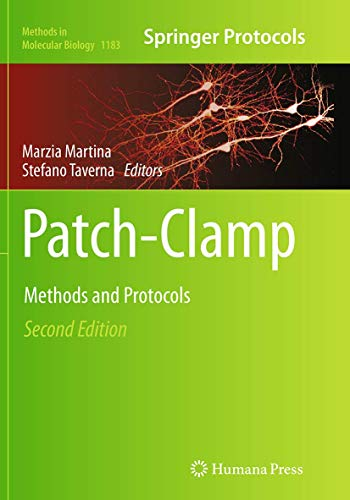 Patch-Clamp Methods and Protocols By Marzia Martina