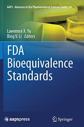 FDA Bioequivalence Standards By Lawrence X. Yu
