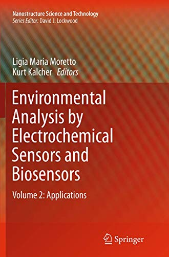 Environmental Analysis by Electrochemical Sensors and Biosensors By Ligia Maria Moretto