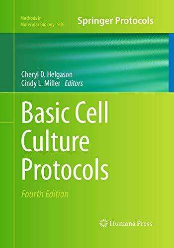 Basic Cell Culture Protocols By Cheryl D. Helgason