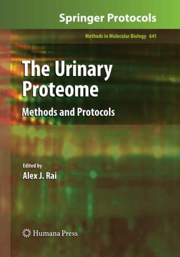 The Urinary Proteome By Alex J. Rai